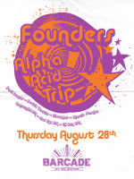 Founders Alpha Acid Trip — August 28th, 2014 at Barcade® in New York, NY
