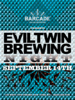 Evil Twin Brewing Night — September 14, 2016 at Barcade® in New York, NY