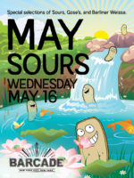 May Sours — May 16, 2018 at Barcade® in New York, NY