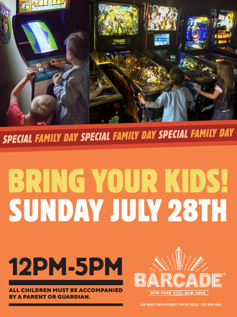 Family Day on Sunday July 28th at Barcade in New York, New York.